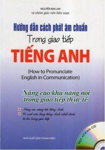 Mách bạn 10 cuốn sách luyện phát âm tiếng anh mỹ chuẩn nhất