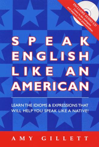 Sách Speak English like an American - Amy Gillet
