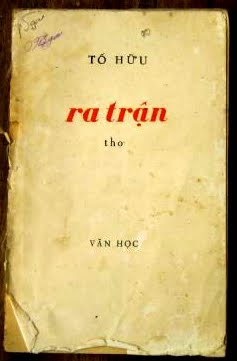 Nhóm bài thơ: Ra trận (1972) (Tố Hữu - Nguyễn Kim Thành)