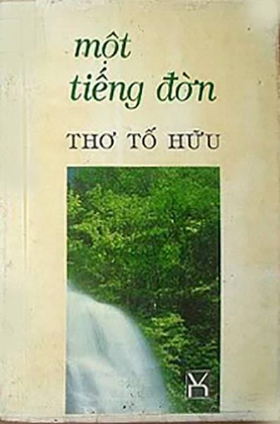 Nhóm bài thơ: Một tiếng đờn (1992) (Tố Hữu - Nguyễn Kim Thành)