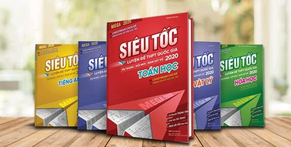 Bộ sách MEGA 2020 - Siêu Tốc Luyện Đề THPT Quốc Gia