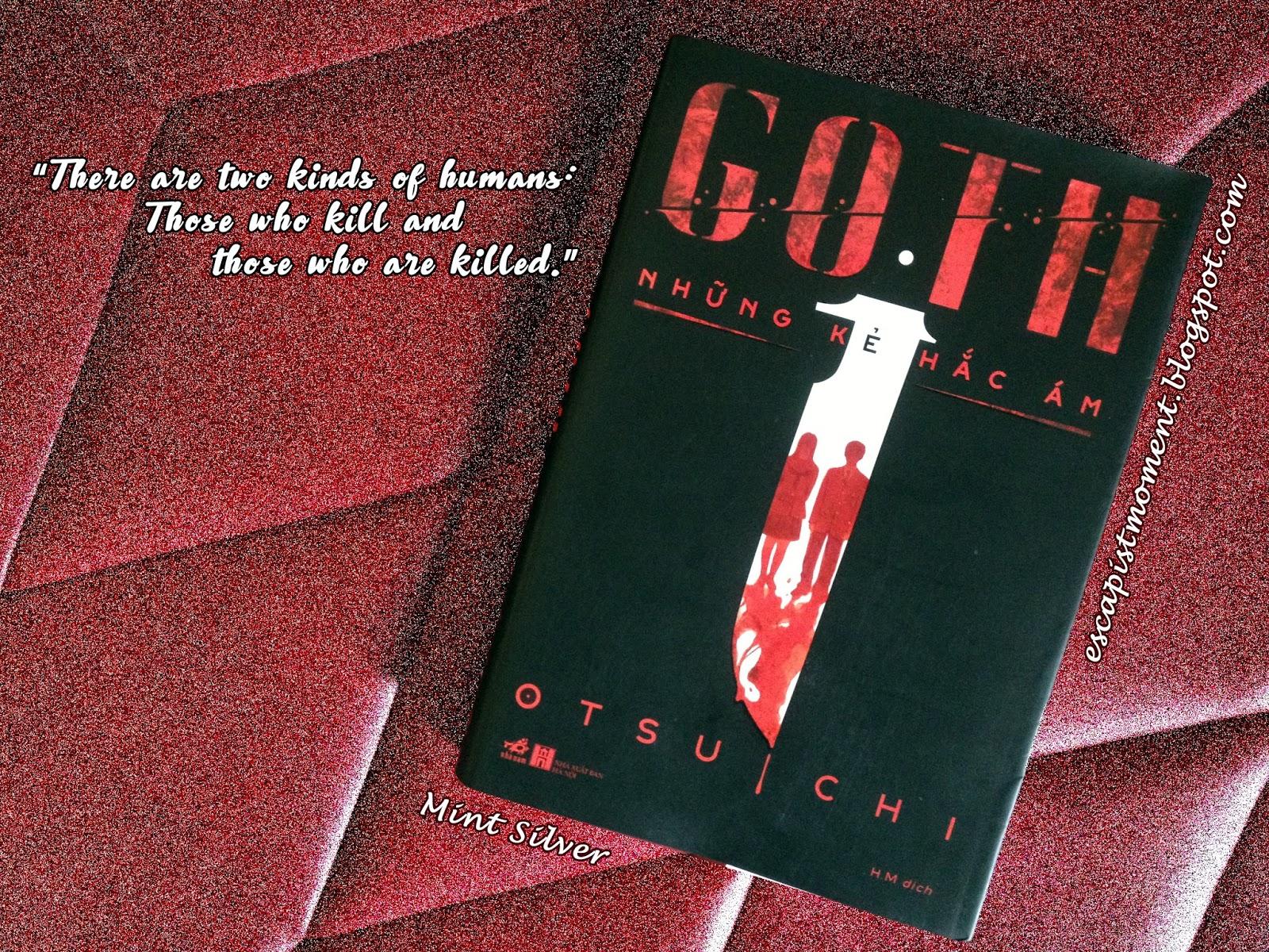 Review] Goth/ Những kẻ hắc ám - Otsuichi | Escapism